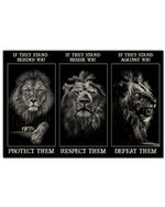 Lion If They Stand Behind You Protect Them Horizontal Poster Perfect Gift For Men, Women, On Birthday, Xmas, Home Decor Wall Art Print No Frame Full Size