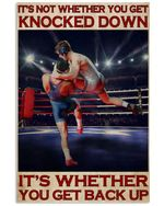 Wrestling It's Not Whether You Get Knocked Down Vertical Poster Perfect Gift For Men, Women, On Birthday, Xmas, Home Decor Wall Art Print No Frame Full Size