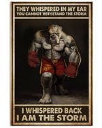 Pitbull Boxer I Am The Storm Vertical Poster Perfect Gift For Men, Women, On Birthday, Xmas, Home Decor Wall Art Print No Frame Full Size