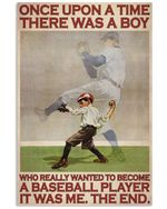 OUAT Boy Wanted To Become A Baseball Player Vertical Poster Perfect Gifts For Men, Women, On Birthday, Xmas, Home Decor Wall Art Print No Frame Full Size