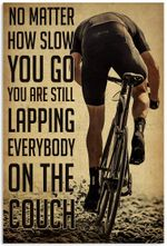 Cycling No matter how slow you go you are still lapping art poster, cycling lover, christmas cycling art, cycling lover xmas vintage poster, girls cycling Poster Art Picture Home Wall Decor Vertical N