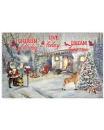 Christmas Poster Cherish Yesterday Live Today Dream Tomorrow Horizontal Poster Perfect Gifts For Men, Women, On Birthday, Xmas, Home Decor Wall Art Print No Frame Full Size