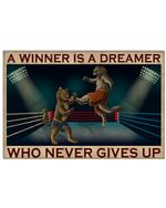 Cat Boxing A Winner Is A Dreamer Who Never Gives Up Horizontal Poster Perfect Gifts For Men, Women, On Birthday, Xmas, Home Decor Wall Art Print No Frame Full Size