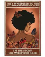Girl And Butterfly I'm The Storm Vertical Poster Perfect Gift For Men, Women, On Birthday, Xmas, Home Decor Wall Art Print No Frame Full Size