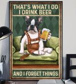 Pug Drink Beer And Forget Things  Vertical Poster Perfect Gift For Men, Women, On Birthday, Xmas, Home Decor Wall Art Print No Frame Full Size