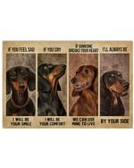 Dachshund If You Feel Sad I Will Be Your Smile Horizontal Poster Perfect Gift For Men, Women, On Birthday, Xmas, Home Decor Wall Art Print No Frame Full Size
