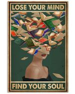 Book Head Lose Your Mind Find Your Soul Reading Vertical Poster Perfect Gift For Men, Women, On Birthday, Xmas, Home Decor Wall Art Print No Frame Full Size