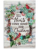 Christmas Poster All Hearts Come Home For Christmas Succulent Vertical Poster Perfect Gift For Men, Women, On Birthday, Xmas, Home Decor Wall Art Print No Frame Full Size