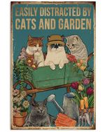 Retro Easily Distracted By Cats And Garden Vertical Poster Perfect Gift For Men, Women, On Birthday, Xmas, Home Decor Wall Art Print No Frame Full Size