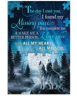 Wolf Jigsaw Puzzle The Day I Met You I Found My Missing Piece Vertical Poster Perfect Gift For Men, Women, On Birthday, Xmas, Home Decor Wall Art Print No Frame Full Size