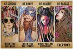 Raisins Cer Hippie Girl Be Strong When You are Weak Horizontal Poster Gift for Men, Women, On Birthday, Xmas, Home Decor Wall Art Print No Frame Full Size
