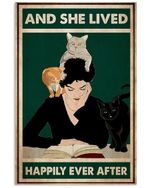 Girl Reading And Cats She Lived Happily Ever After Vertical Poster Perfect Gift For Men, Women, On Birthday, Xmas, Home Decor Wall Art Print No Frame Full Size