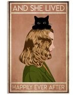 Blonde Girl Lived Happily Ever After With Black Cat Vertical Poster Perfect Gift For Men, Women, On Birthday, Xmas, Home Decor Wall Art Print No Frame Full Size