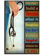 Doctor Don't Build A Hospital Without Its CNA Vertical Poster Gift For Men, Women, On Birthday, Xmas, Home Decor Wall Art Print No Frame Full Size