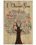 Creative Tree I Choose You Vertical Poster Gift For Men, Women, On Birthday, Xmas, Housewarming Home Decor Wall Art Print No Frame Full Size