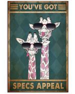 Optometrist Giraffe Couple You've Got Specs Appeal Vertical Poster Gift For Men, Women, On Birthday, Xmas, Home Decor Wall Art Print No Frame Full Size