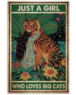 Tiger Just A Girl Who Loves Big Cats Vertical Poster Gift For Men, Women, On Birthday, Xmas, Housewarming Home Decor Wall Art Print No Frame Full Size