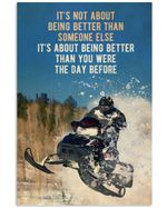 Snowmobile Being Better Vertical Poster Perfect Gift For Men, Women, On Birthday, Xmas, Housewarming Home Decor Wall Art Print No Frame Full Size