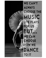 Ballet Choose To Dance Vertical Poster Home Decor Wall Art Print No Frame Or Canvas 0.75 Inch Frame Full Size Best Gift For Birthday, Christmas, Thanksgiving, Housewarming
