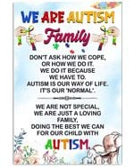We Are Autism Family Vertical Poster Home Decor Wall Art Print No Frame Or Canvas 0.75 Inch Frame Full Size Best Gift For Birthday, Christmas, Thanksgiving, Housewarming