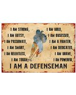I Am A Defenseman Horizontal Poster Home Decor Wall Art Print No Frame Or Canvas 0.75 Inch Frame Full Size Best Gift For Birthday, Christmas, Thanksgiving, Housewarming