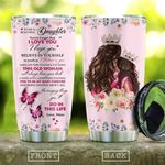 To My Daughter Butterfly KD2 HAL0610018 Stainless Steel Tumbler