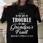 Grandpas Fault KD2 HRM0910007 Classic T Shirt
