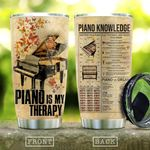 Piano Is My Therapy KD2 HNM1710014 Stainless Steel Tumbler