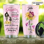 To My Daughter Sunflower Personalized KD2 HAL0710017 Stainless Steel Tumbler