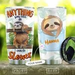I Can Do Slower Sloth Personalized KD2 KHL0510015 Stainless Steel Tumbler