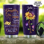 To My Daughter Sunflower Personalized KD2 HAL0510018 Stainless Steel Tumbler