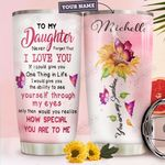 To Daughter Personalized HHA2110015 Stainless Steel Tumbler
