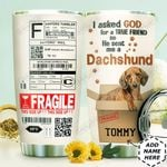 Fragile Dachshund Personalized HHW2610018 Stainless Steel Tumbler
