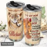 Lion To My Son Personalized HHS3010015 Stainless Steel Tumbler