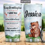 Personalized Bear Grandma To Granddaughter TAZ3110013 Stainless Steel Tumbler