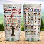 Social Workers Save Your Life KD2 ZZL0211006 Stainless Steel Tumbler