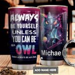 Owl Be Your Self DNS0211011 Stainless Steel Tumbler