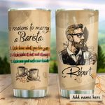 Barista Reasons To Marry Personalized KD2 HRX0311002 Stainless Steel Tumbler