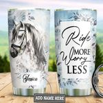 Personalized White Horse Worry Less TAZ0311024 Stainless Steel Tumbler
