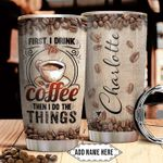 Coffee Personalized NNR0411018 Stainless Steel Tumbler