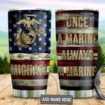 Personalized Always A Marine TAZ0511005 Stainless Steel Tumbler