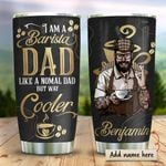 Barista Dad Personalized KD2 HRX0511001 Stainless Steel Tumbler
