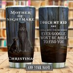 Wolf Mother Of Nightmare Personalized KD2 KHM0611011 Stainless Steel Tumbler