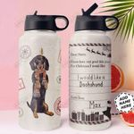 Christmas Letter Dachshund Personalized THS0611004 Stainless Steel Bottle With Straw Lid