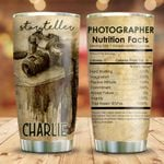 Storyteller Photography Nutrition Facts Personalized KD2 HNM0911004 Stainless Steel Tumbler