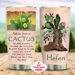 Cactus Advice For You Personalized KD2 MAL1011006 Stainless Steel Tumbler