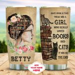 Books And Cats Girl Personalized KD2 MAL1011002 Stainless Steel Tumbler