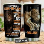 My Lion Son In Law Personalized KD2 ZZL1111010 Stainless Steel Tumbler