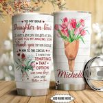 To my daughter Personalized HTC1111016 Stainless Steel Tumbler