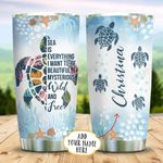 Sea Turtle Sea Quote Personalized KD2 BGX1211012 Stainless Steel Tumbler
